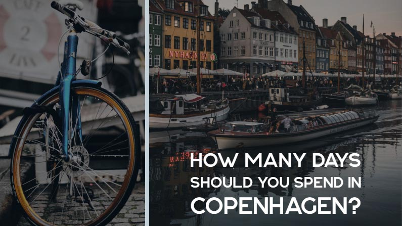 How Many Days Should You Spend in Copenhagen?