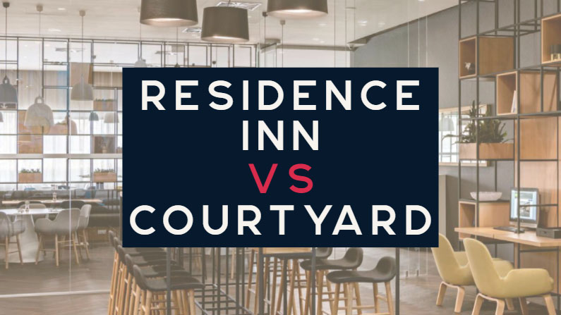 Residence Inn vs Courtyard: Pros & Cons and Differences
